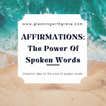 Affirmations: The power of the spoken words