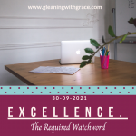 Excellence the required watchword